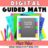 Digital Guided Math for Distance Learning - Place Value