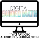 Digital Guided Math for Distance Learning Third Grade Addi