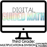 Digital Guided Math for Distance Learning Third Grade Mult