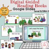 Digital Guided Reading Books Level B/2  (6 Books on Google