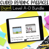 Digital Guided Reading Passages Bundle: Level A-D Distance Learning