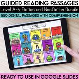 Digital Guided Reading Passages Bundle: Level A-V Fiction