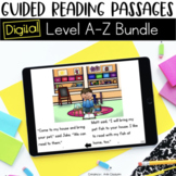 Digital Guided Reading Passages Bundle: Level A-Z Distance