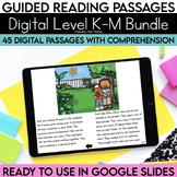 Digital Guided Reading Passages Bundle: Level K-M Distance