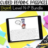 Digital Guided Reading Passages Bundle: Level N-P {For the Paperless Classroom}