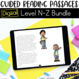 Digital Guided Reading Passages Bundle: Level N-Z Distance