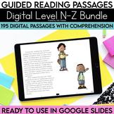 Digital Guided Reading Passages Bundle: Level N-Z Distance