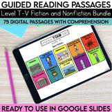 Digital Guided Reading Passages Bundle: Level T-V Fiction
