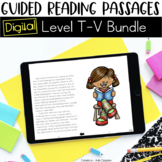 Digital Guided Reading Passages Bundle: Level T-V {For the Paperless Classroom}