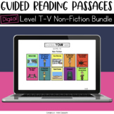 Digital Guided Reading Passages Bundle: Level T-V Non Fict