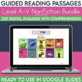 Digital Guided Reading Passages Bundle: Level A-V Non Fiction