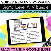 Digital Guided Reading Passages Bundle: Level A-V Distance