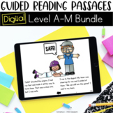 Digital Guided Reading Passages Bundle: Level A-M Distance Learning