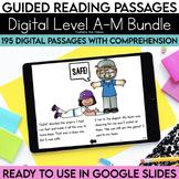 Digital Guided Reading Passages Bundle: Level A-M Distance