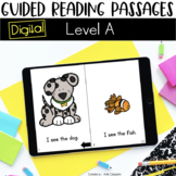 Digital Guided Reading Passages: Level A Distance Learning