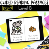 Digital Guided Reading Passages: Level B {For the Paperless Classroom}