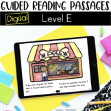 Digital Guided Reading Passages: Level E Distance Learning