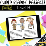 Digital Guided Reading Passages: Level H Distance Learning