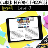Digital Guided Reading Passages: Level J Distance Learning