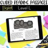 Digital Guided Reading Passages: Level L Distance Learning