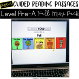 Digital Guided Reading Passages: Level Pre-A Fall Mini Pac