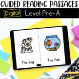 Digital Guided Reading Passages: Level Pre-A {For the Paperless Classroom}