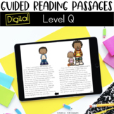 Digital Guided Reading Passages: Level Q Distance Learning