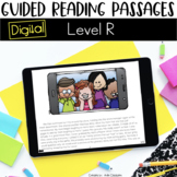 Digital Guided Reading Passages: Level R Distance Learning
