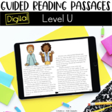 Digital Guided Reading Passages: Level U Distance Learning