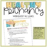 Digital-Healthy Pregnancy Web Quest
