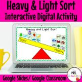 Digital Heavy and Light Sort For Google Slides and Google