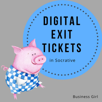 Digital High School Exit Tickets for Any Class (Using Socrative)