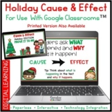 Digital Holiday Cause and Effect Comprehension Activities