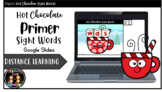 Digital Hot Chocolate Primer Sight Words Literacy Center A