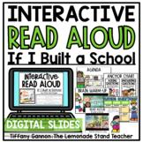 Digital If I Built a School Read Aloud Google Slides TM