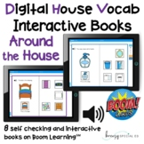Digital Interactive Books - Around the House Vocabulary - Boom Cards™