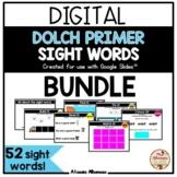 Digital Interactive - Dolch PRIMER Sight Word (Google Slid