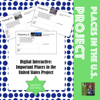 Digital Interactive: Important Places in the U.S. Project GSE SS5G1