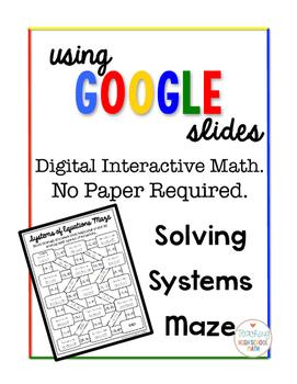 Algebra Digital Interactive Math Solving Systems of Equations Maze