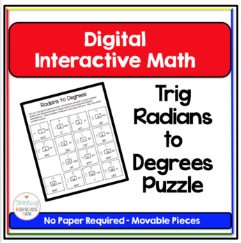 Trigonometry Digital Interactive Math Converting Degrees to Radians Puzzle
