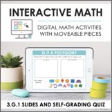 Digital Interactive Math for 3.G.1 - Geometry (Slides + Self-Grading Quiz)