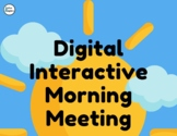 Digital Interactive Morning Meeting - Distance Learning