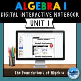 Algebra 1 Digital Interactive Notebook - Unit 1 - The Foun