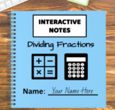 Digital Interactive Notebook - Dividing Fractions