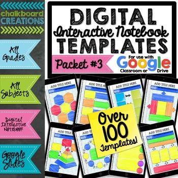 Digital Interactive Notebook & Graphic Organizer Template Packet 3 (GOOGLE)