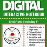 Digital Interactive Notebook Greek and Latin Vocabulary #1