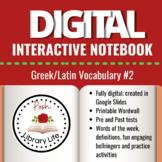 Digital Interactive Notebook Greek and Latin Vocabulary #2