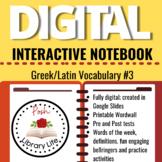 Digital Interactive Notebook Greek and Latin Vocabulary #3