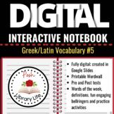 Digital Interactive Notebook Greek and Latin Vocabulary #5