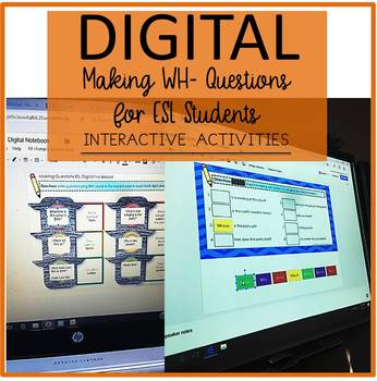 Digital Interactive Notebook Learning WH- Question Words ESL